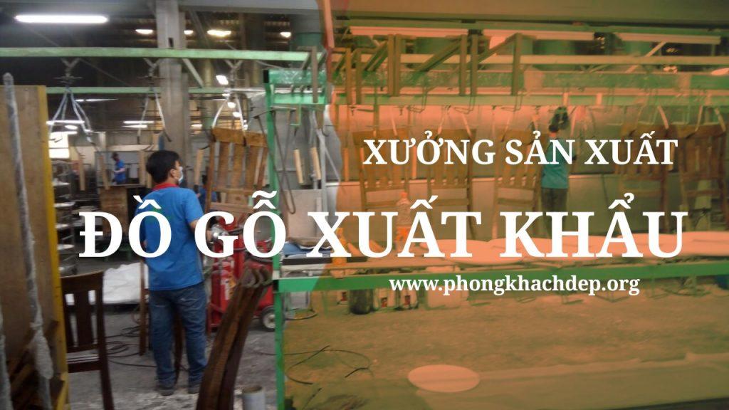 Xưởng sản xuất đồ gỗ xuất khẩu