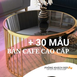 bàn cafe cao cấp