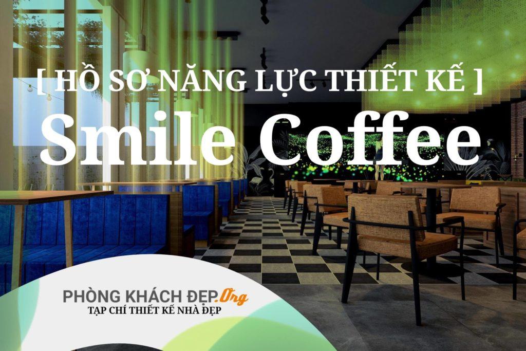 smile coffee chơn thành