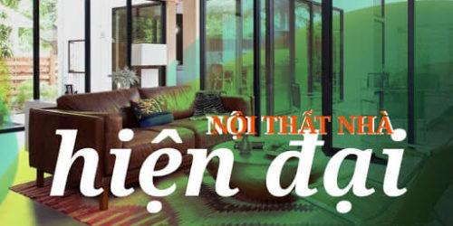 Danh sách những món đồ nội thất nhà hiện đại cần thiết nên sắm