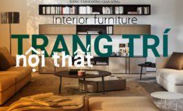 Hướng dẫn TRANG TRÍ NỘI THẤT theo từng phong cách thiết kế nội thất