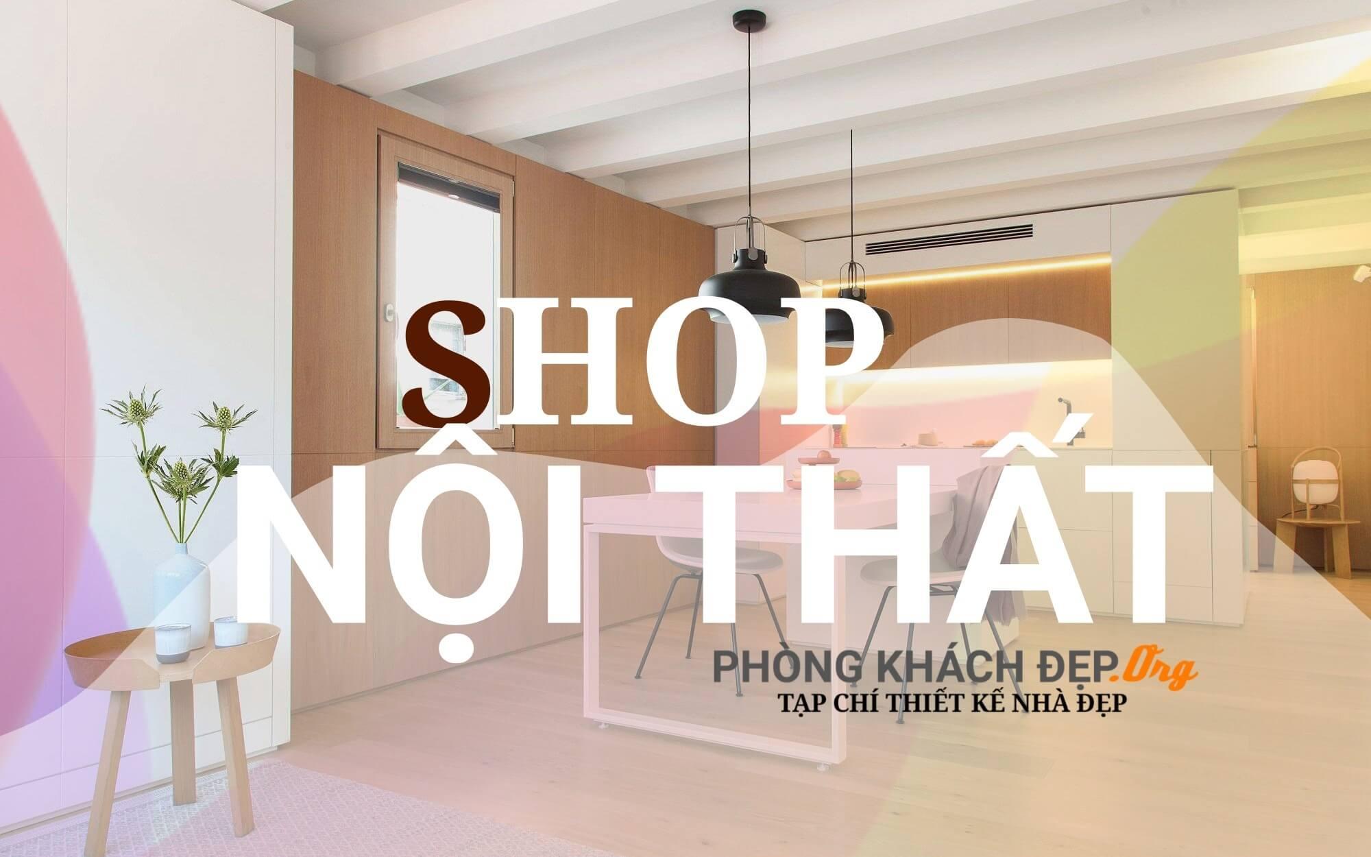 Shop nội thất Sài Gòn